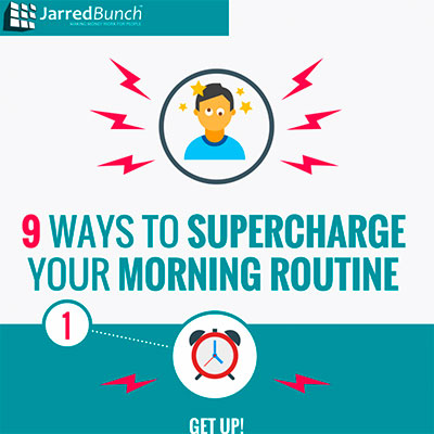 [INFOGRAPHIC] 9 Ways to Supercharge Your Morning Routine