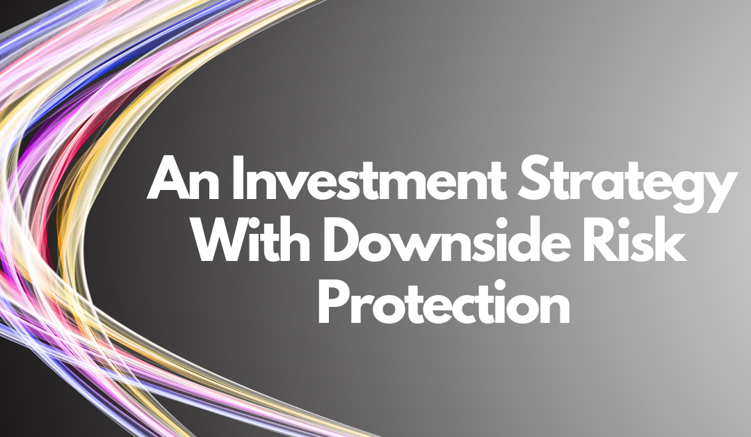 An Investment Strategy with Downside Risk Protection