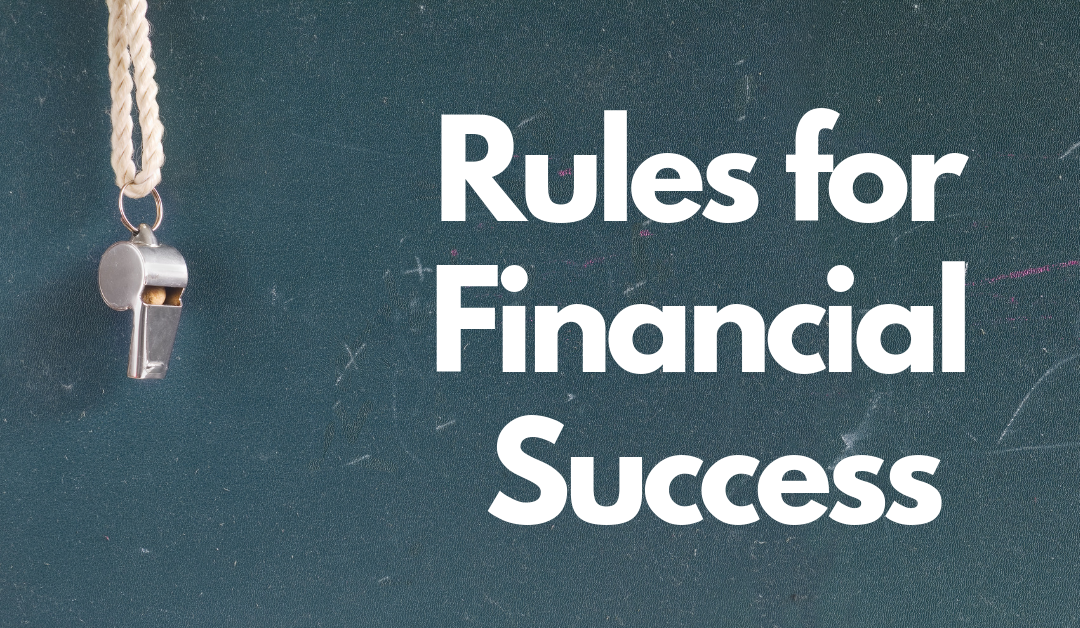 Rules for Financial Success